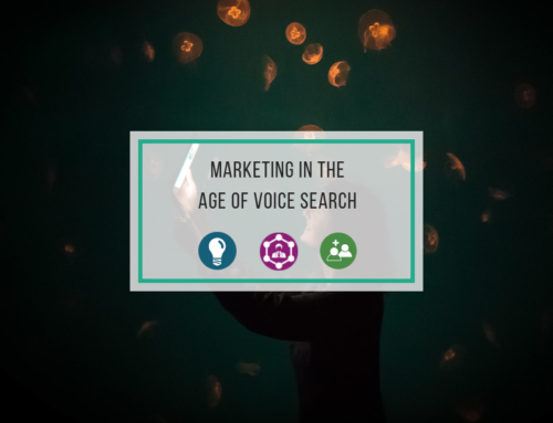 Marketing in the Age of Voice Search: How to Optimize Your Content