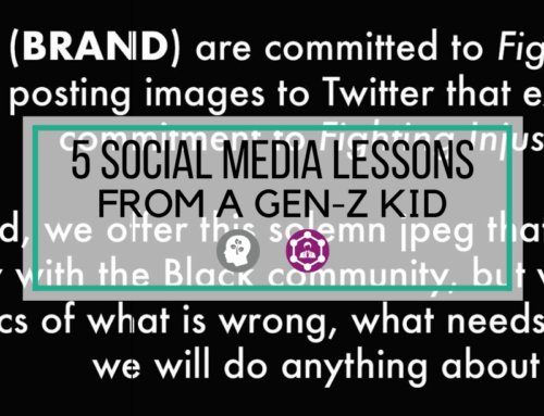 5 Social Media Lessons from a Gen-Z Kid